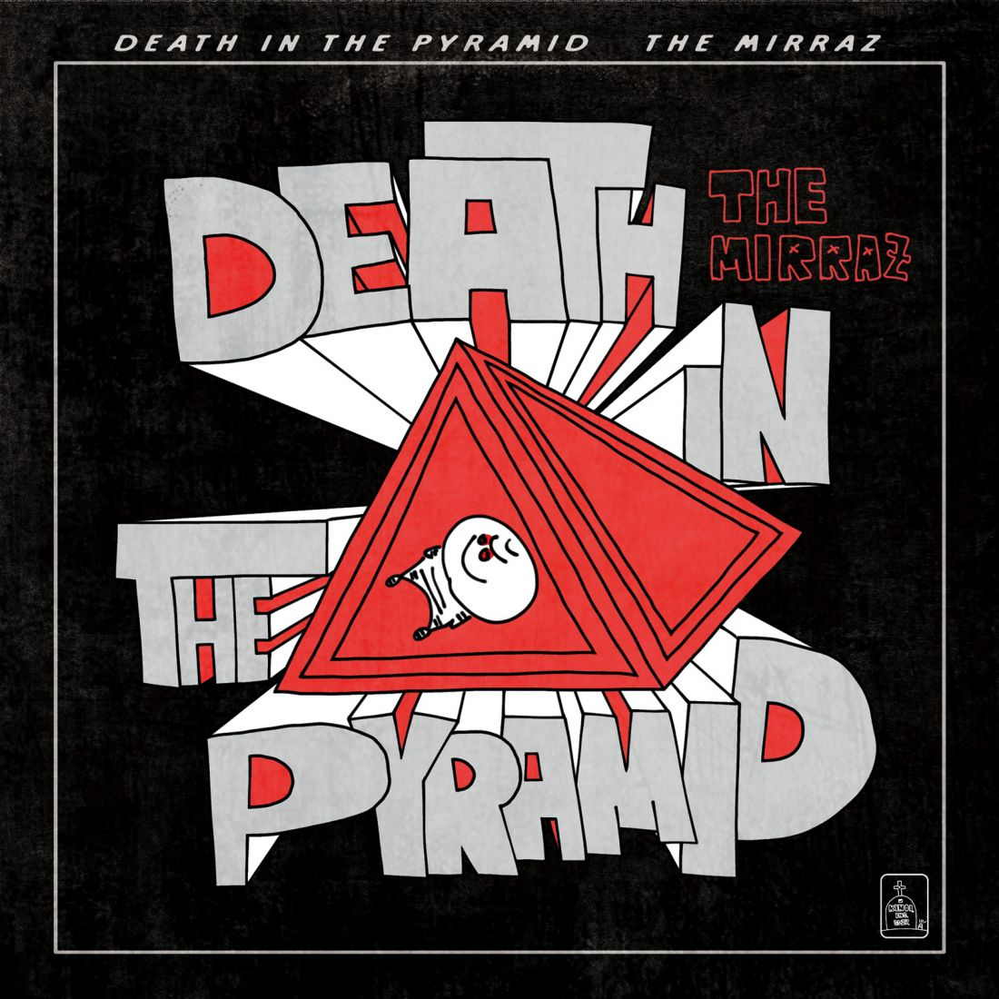 The Mirraz「DEATH IN THE PYRAMID」1223解禁